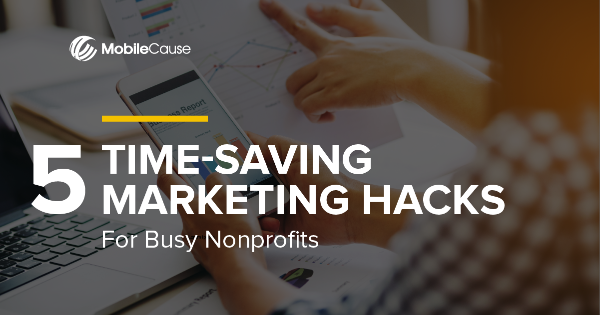 5_Time-Saving_MarketingHacks_forBusyNonprofits_Infographic_Email 2